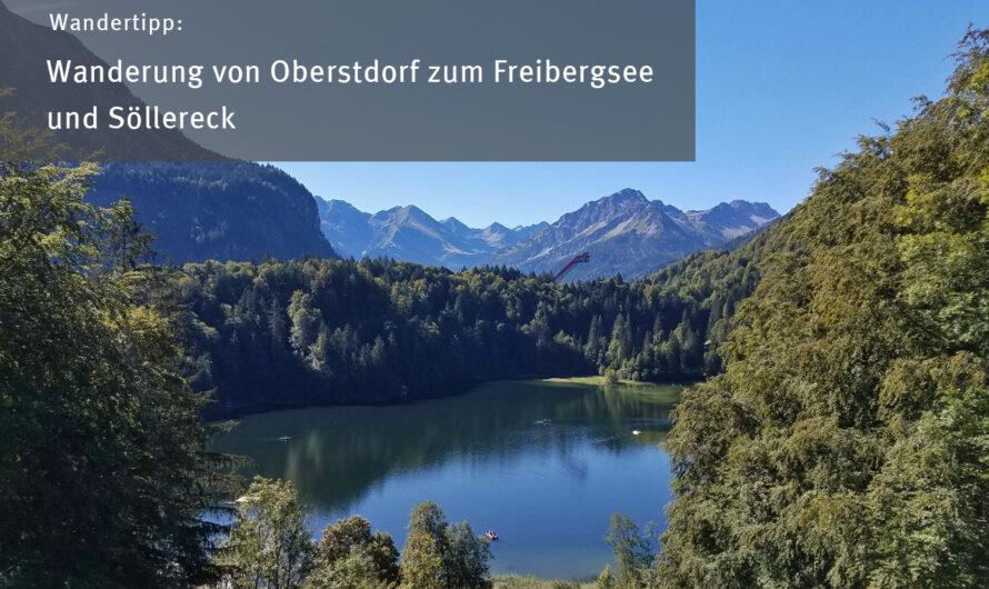 Wanderung von Oberstdorf zum Freibergsee und Söllereck