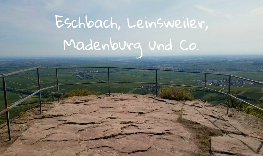Eschbach, Leinsweiler, Madenburg und Co.