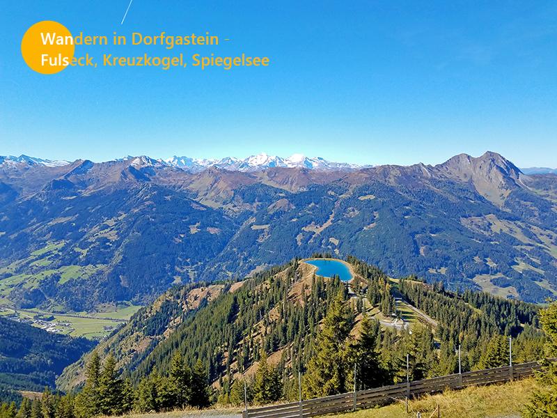 Wandern in Dorfgastein – Fulseck, Kreuzkogel, Spiegelsee