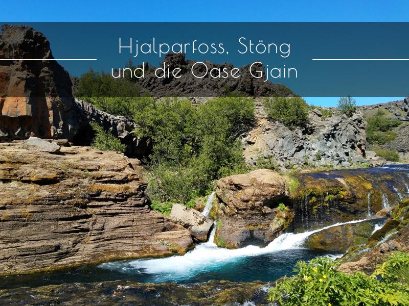 Hjalparfoss, Stöng und Gjain