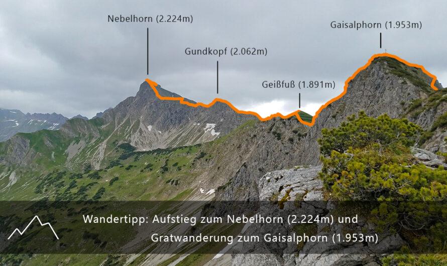 Wandertipp: Aufstieg zum Nebelhorn (2.224m) und Gratwanderung zum Gaisalphorn (1.953m)